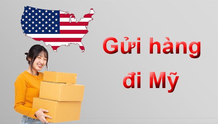 Gửi hàng đi Mỹ giá rẻ tại Hà Nội 2021